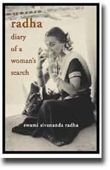 Swami Sivananda Radha: Radha, Diary of a Woman's Search