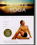 AM and PM Yoga for Beginners