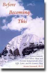 Steven Newmark: Before Becoming This
