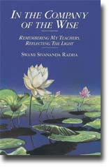 Swami Sivananda Radha: In the Company of the Wise