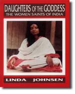 Linda Johnsen: Daughters of the Goddess: The Women Saints of India