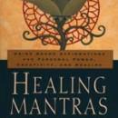 Thomas Ashley-Farrand: Healing Mantras