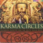 Chinmaya Dunster & the Celtic Ragas Band: Karma Circles