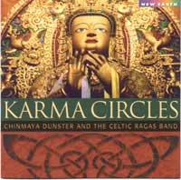 Chinmaya Dunster & the Celtic Ragas Band: Karma Circles