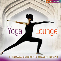 Chinmaya Dunster & Niladri Kumar: Yoga Lounge