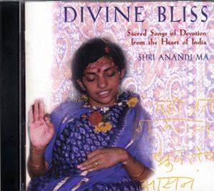 Anandi Ma: Divine Bliss – Sacred Songs of Devotion (CD)