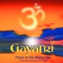 Gayatri – Prayer to the Rising Sun