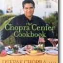 Deepak Chopra: The Chopra Center Cookbook